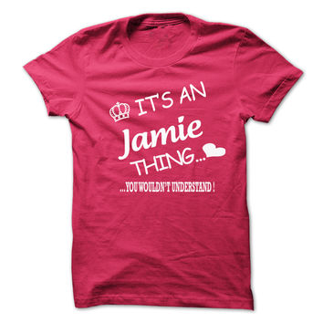 Its An Jamie Thing . You