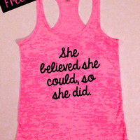 TANK TOP of the MONTH.. She Believed She Could So She Did... Motivational Workout Tank. Activewear. Running Tank. Free Shipping