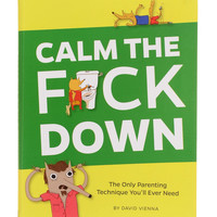 Calm the F*ck Down Parenting Book