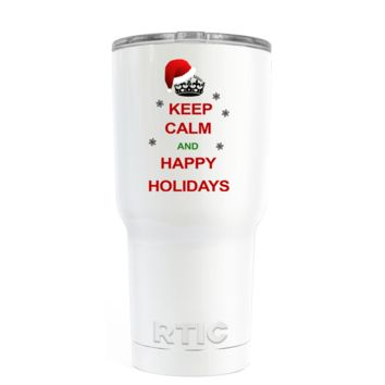 RTIC Keep Calm and Happy Holidays on White 20 oz Tumbler Cup