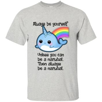 The Always Be A Narwhal Shirt Youth Custom Ultra Cotton Tee