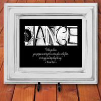 Dance Recital Gifts, Dance Teacher Gifts, Dance Quotes, Dance Teacher Appreciation Gift - Alphabet Letter Art
