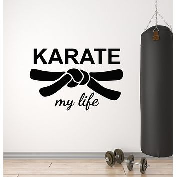 Vinyl Wall Decal Karate My Life Martial Arts Fight Fighting Sport Decor Stickers Mural (g731)
