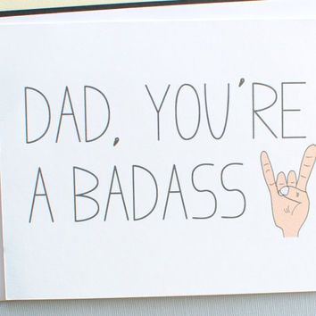 fathers day card. dad birthday card. Dad you are a badass