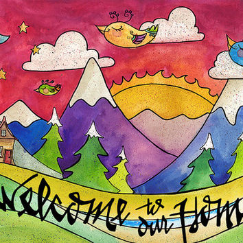 Welcome to our Home - Watercolor painting welcome home sign  front door sign  entrance sign  11x14 16x20 colorful mountains  fine art print