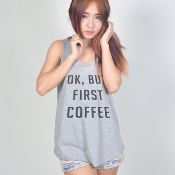 Ok But First Coffee Shirt Loose Fitting Graphic Yoga Tank Tops Women Sleeveless Neon T Shirt