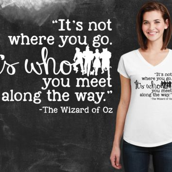It's Not Where You Go Wizard of Oz Graphic T-shirt