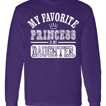 My Favorite Princess Is My Daughter Men's Long Sleeve T-Shirt