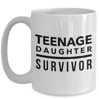 Teenage Daughter Survivor Mug  Father's Day Gift | Funny Gift for Dad | Husband Gift | Dad Gifts | Papa Gift | Gifts for Him | Teenage Years