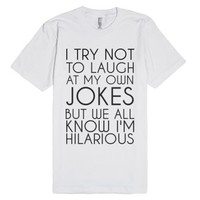 My Jokes-Unisex White T-Shirt