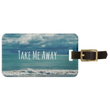 Take Me Away Beach Quote Bag Tag