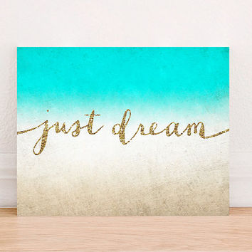 Just Dream Quote Inspirational Beach Glitter Digital Art Print Instant Download, Motivational Art Print,Typographic Art Print, Beach Decor