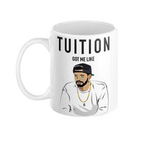 Drake ovo 6 god drizzy typography humor college tuition coffee mug the hotline bling weeknd xo views - Case15