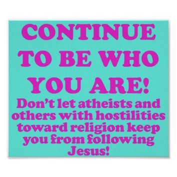 Continue To Be Who You Are! Poster