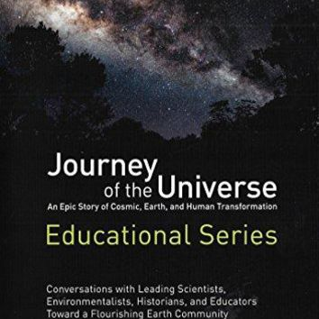 Mary Evelyn Tucker & Brian Thomas Swimme & Patsy Northcutt & Adam Loften-Journey Of The Universe: Conversations