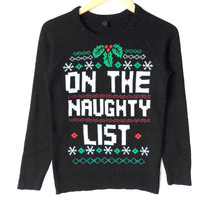 For Bad Girls: On The Naughty List Ugly Christmas Sweater