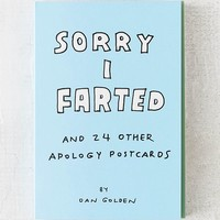 Sorry I Farted and 24 Other Apology Postcards By Knock Knock | Urban Outfitters