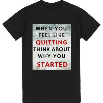 Limited Edition - Think About Why You Started