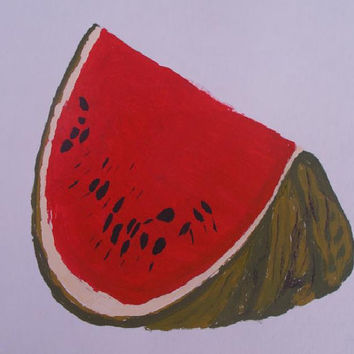 Watermelon  Original Acrylic x watercolor Painting modern fine art Still life  lovers wall Art  size 16 / 24 cm .6 / 9 Inch