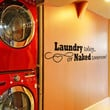 Art Wall Decals Wall Stickers Vinyl Decal Quote - Laundry today or naked tomorrow - Laundry Room decal