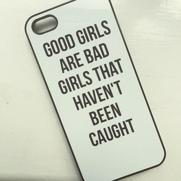 "Black ""Good Girls Are Bad Girls Who Never Get Caught"" iPhone 6 6 Plus Hipster Phone 5SOS Case"