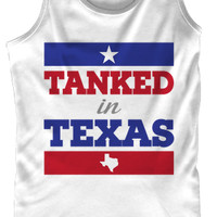 Tanked In Texas Tank Top