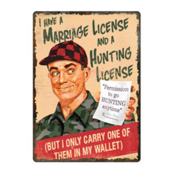 """Tin Sign Marriage and Hunting License, Size 12"""""""" x 17"""""""""""