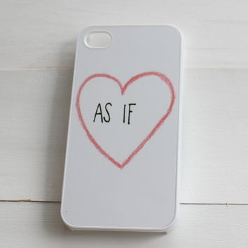 As If Clueless Phone Case