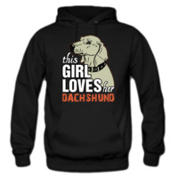 this girl loves her dachshund HOODIE