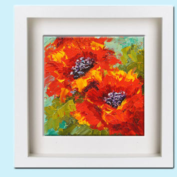 Impressionist floral painting, Glorious Poppies  by Marion Hedger, flower girl gift, Poppy painting, palette knife oil painting 4x4 inch