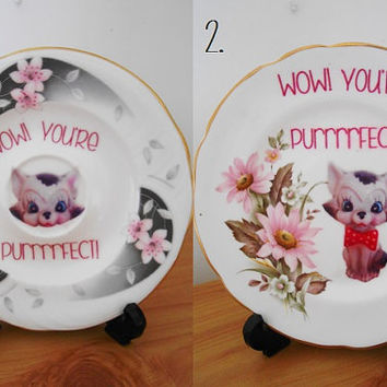 Floral 'WOW! You're PURRRRFECT' OOAK Kitsch Kitty Cat Upcycled Decorative Plate- Bone China Saucer- Kitty Ornament- Retro Mothers Day