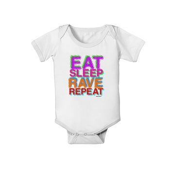 Eat Sleep Rave Repeat Color Baby Romper Bodysuit by TooLoud