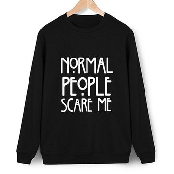Fashion 2017 Womens Hooded Shirt Normal People Scare Me Letter Long Sleeve Spring And Autumn Hoodie Pullover Tops Shirt Female
