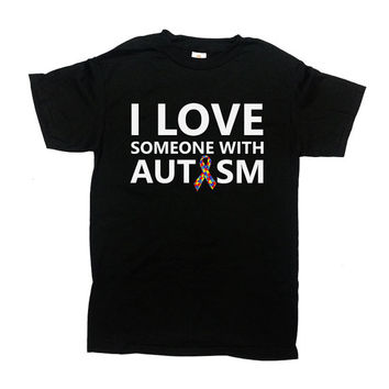 Autism Awareness Shirt I Love Someone With Autism T Shirt Puzzle Piece Autistic TShirt Support Gifts Autism Speaks Mens Ladies Tee - SA586