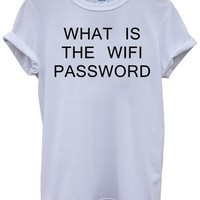 What Is The WIFI Password Geek White Men Women Unisex Top T-Shirt