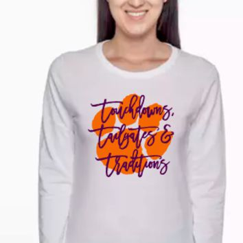 Touchdowns, Tailgates and Traditions Clemson Tigers T- Shirt