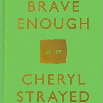 "Brave Enough by Cheryl Strayed - Plus Free ""Read Feminist Books"" Pen"