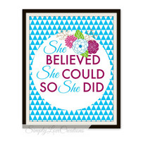 She Believed She Could So She Did Print - Typography Print - Modern Home Decor - Nursery Print - Office Print - Housewarming Gift