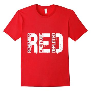 Red Friday T Shirts - Remember Everyone Deployed T Shirt