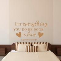 Bible Verse Quotes Wall Decal Let Everything You Do Be Done With Love Vinyl Lettering Nursery Bedroom Love Quotes Wall Art Home Decor Q212