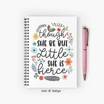 Though She Be But Little She Is Fierce - Spiral Notebook With Lined Paper, A5 Writing Journal, Diary, Lined Journal