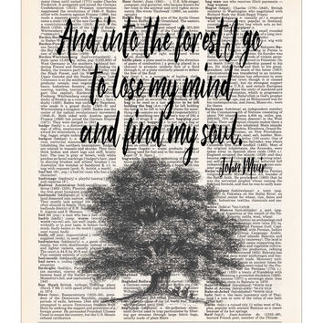 Into the Forest, John Muir Nature Quote, Dictionary Print