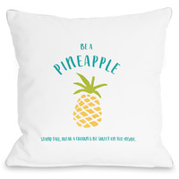 """""""Be A Pineapple"""" Outdoor Throw Pillow by Cheryl Overton, 16""""x16"""""""