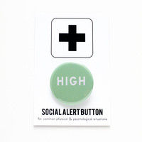 HIGH - Weed Social Alert Button