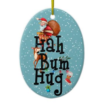 Hah Bum Hug Ceramic Ornament