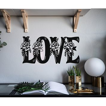 Vinyl Wall Decal Inscription Love Beautiful Flowers Stickers Mural 22.5 in x 10.5 in gz025
