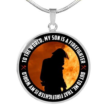 My Son Is A Firefighter - Luxury Necklace