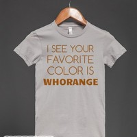 Whorange-Female Silver T-Shirt