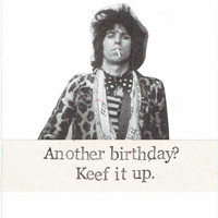 Keef It Up Keith Richards Birthday Card | Funny Classic Rock Music Humor Guitar Player Men Women Dad For Him Weird Rolling Stones Pun