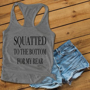 SQUATTED TO THE BOTTOM Women's Ideal Racerback Tank